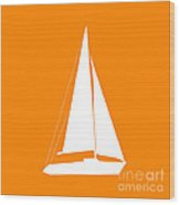 Sailboat In Orange And White Wood Print