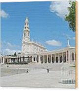 Sanctuary Of Fatima Wood Print