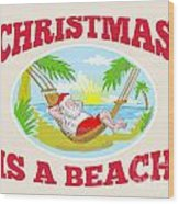 Santa Claus Father Christmas Beach Relaxing Wood Print by Aloysius Patrimonio