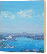 Sydney Harbour And The Opera House Cityscape View Wood Print