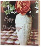 Thanksgiving Wood Print