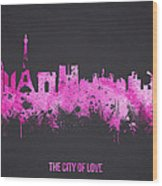 The City Of Love Wood Print
