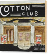 The Cotton Club Wood Print
