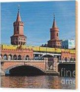 The Oberbaum Bridge In Berlin Germany Wood Print