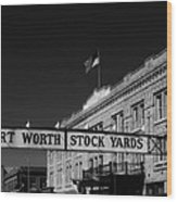 The Stock Yards Of Fort Worth Wood Print