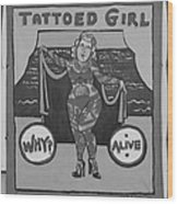 The Tattoed Girl In Black And White Wood Print