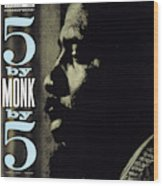 Thelonious Monk -  5 By Monk By 5 Wood Print