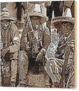 Three  Revolutionary Soldiers With Rifles Unknown Mexico Location Or Date-2014 Wood Print