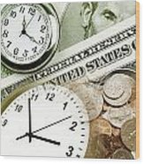 Time Is Money Concept Wood Print by Les Cunliffe
