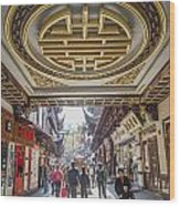 Traditional Shopping Area In Shanghai China Wood Print