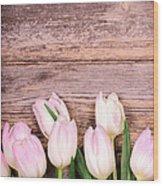 Tulips Over Old Wood Wood Print
