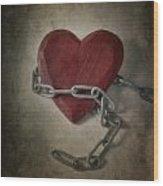 Unchain My Heart Wood Print