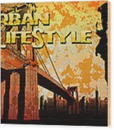 Urban Lifestyle Wood Print
