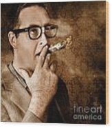 Vintage Business Man Smoking Money In Success Wood Print