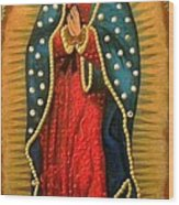 Virgen De Guadalupe - Guadalupe Virgin - Lady Of Guadalupe Wood Print