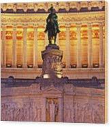Vittorio Emanuele - Rome Wood Print