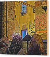 Women At Rumi's Mausoleum In Konya-turkey  Wood Print