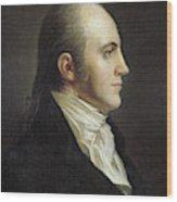 Aaron Burr (1756-1836) Wood Print
