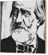 Giuseppe Verdi (1813-1901) Wood Print