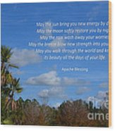 113- Apache Blessing  Wood Print