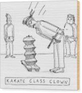 Karate Class Clown Wood Print