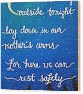 12x16 Dmb So Let Us Sleep Outside Tonight Wood Print