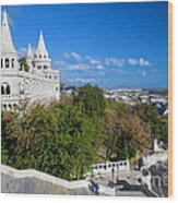 Fisherman's Bastion In Budapest Wood Print