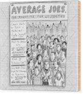 Average Joes Wood Print