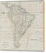 1799 Clement Cruttwell Map Of South America  Wood Print