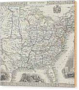 1851 Tallis And Rapkin Map Of The United States Wood Print