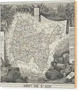 1852 Levasseur Map Of The Department L'ain France Bugey Wine Region Wood Print