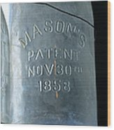 1858 Masons Jar Wood Print