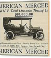 1907 - Daimler Manufacturing Company - American Mercedes Demi Limousine Automobile Advertisement Wood Print