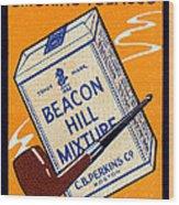 1910 Beacon Hill Pipe Tobacco Wood Print