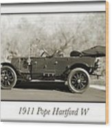 1911 Pope Hartford W Wood Print