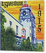 1915 San Diego Exposition Wood Print