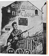 1916 Dublin Easter Rising Commemoration Republican Wall Mural Beechmount Rpg Belfast Wood Print by Joe Fox