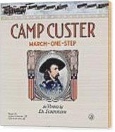 1917 - Camp Custer March One Step Sheet Music - Edward Schroeder - Color Wood Print