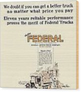 1921 - Federal Truck Advertisement - Color Wood Print