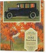 1923 - Cole Royal Sedan - Advertisement - Color Wood Print
