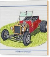 T Bucket Ford 1923 Wood Print