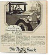 1925 - Buick Automobile Advertisement Wood Print