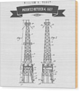 1927 Oil Well Rig Patent Drawing - Retro Gray Wood Print