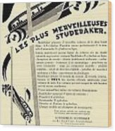 1929 - Studebaker Automobile Franch Advertisement Wood Print