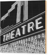 1930s 1940s Theater Marquee Theatre Wood Print
