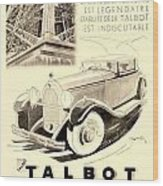 1931 - Talbot French Automobile Advertisement Wood Print