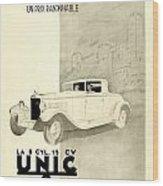 1931 - Unic 8 French Automobile Advertisement Wood Print