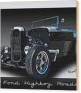 1932 Ford Highboy Roadster Wood Print