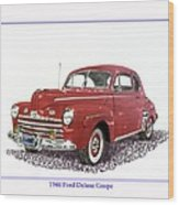 Ford Special Deluxe Coup E  From 1946  Wood Print