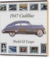 1947 Cadillac Model 62 Coupe Art Wood Print